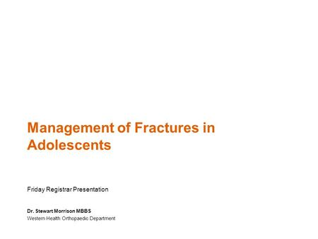 Management of Fractures in Adolescents