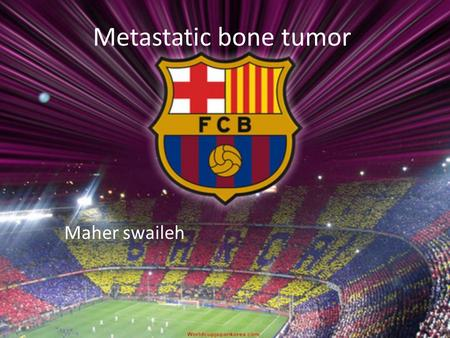 Metastatic bone tumor Maher swaileh. Metastatic Disease  Most common malignant lesion of bone.  approximately 50 percent of tumors can spread or metastasize.