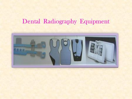 Dental  Radiography  Equipment