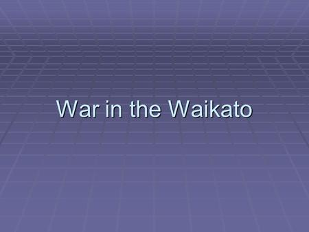 War in the Waikato. Grey's Peace Policy Grey set up runanga or new institutions to give the chiefs local administrative powers. When the Maori chiefs.