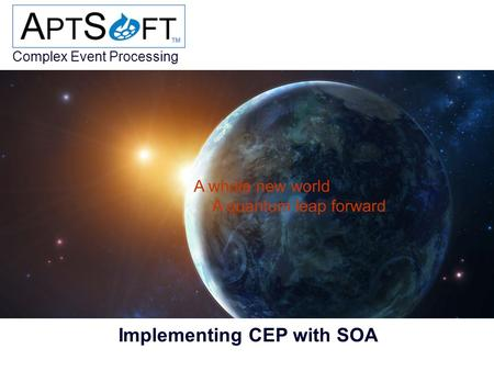 Complex Event Processing © Mark A. Garlick Implementing CEP with SOA.
