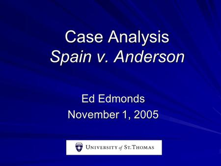 Case Analysis Spain v. Anderson