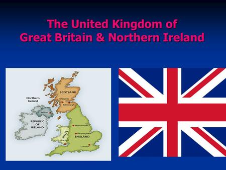 The United Kingdom of <strong>Great</strong> Britain & Northern Ireland