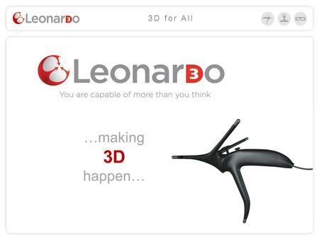 …making 3D happen… 3D for All. 3D for all! Opens a new dimension in human – computer relationship. Transforms any desktop computer 2D flat dimension into.