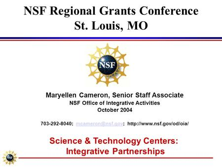 NSF Regional Grants Conference St. Louis, MO