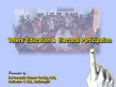 Voters' Education and Electoral Participation Voter turnout of 71.8 % ( 2014 ) Previous Elections : 50.7% ( 2009 ) Phenomenal increase in turnout in.