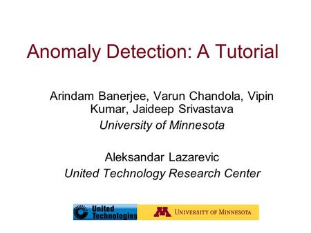Anomaly Detection: A Tutorial