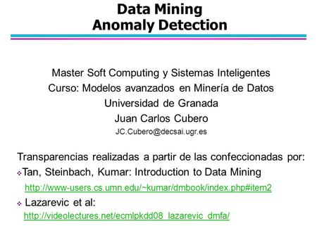 Data Mining Anomaly Detection