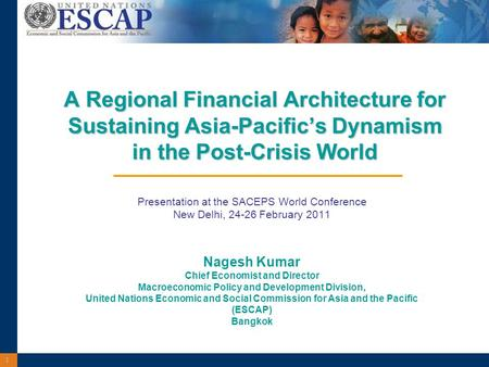 1 A Regional Financial Architecture for Sustaining Asia-Pacific's Dynamism in the Post-Crisis World A Regional Financial Architecture for Sustaining Asia-Pacific's.