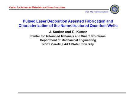 Center for Advanced Materials and Smart Structures WEB:  Pulsed Laser Deposition Assisted Fabrication and Characterization of the.