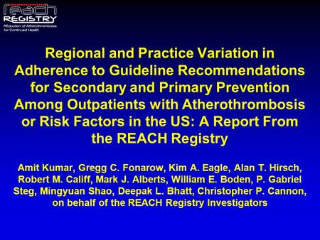 Regional and Practice Variation in Adherence to Guideline Recommendations for Secondary and Primary Prevention Among Outpatients with Atherothrombosis.