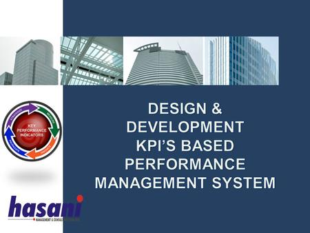 KPI'S BASED PERFORMANCE MANAGEMENT SYSTEM