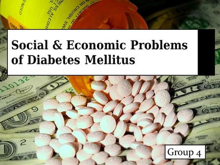 Group 4. Introduction Diabetes mellitus has no cure. But it can be controlled effectively by treatments, good dietary habits and exercises. Today it is.