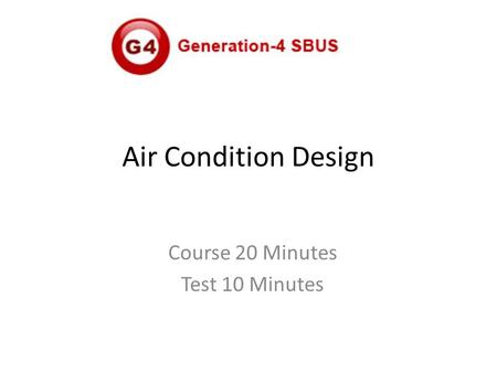 Air Condition Design Course 20 Minutes Test 10 Minutes.
