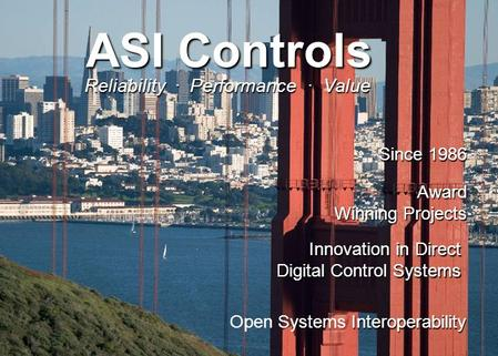 ASI Controls Global Projects List ASI Controls Interoperability Open Systems Interoperability Award Winning Projects Innovation in Direct Digital Control.