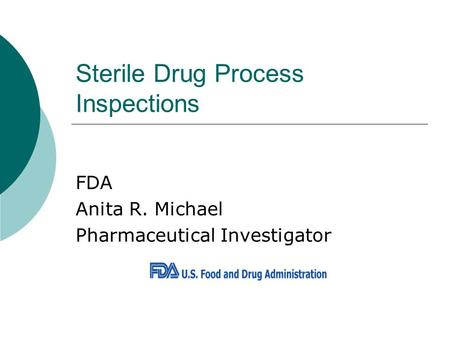 Sterile Drug Process Inspections