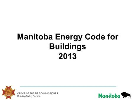 Manitoba Energy Code for Buildings 2013
