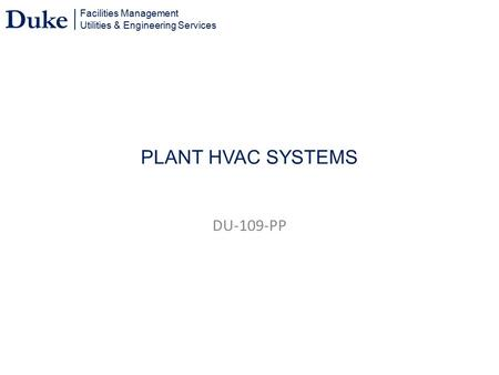PLANT HVAC SYSTEMS DU-109-PP PLANT HVAC SYSTEMS.