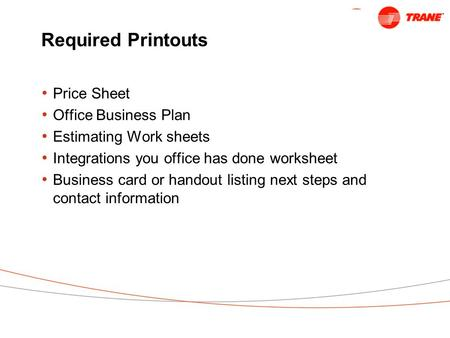 Required Printouts Price Sheet Office Business Plan Estimating Work sheets Integrations you office has done worksheet Business card or handout listing.