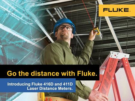 They're fast, they're easy to use, and they fit on your tool belt. Why the Fluke 416D and Fluke 411D? Use Fluke distance meters to quickly determine an.