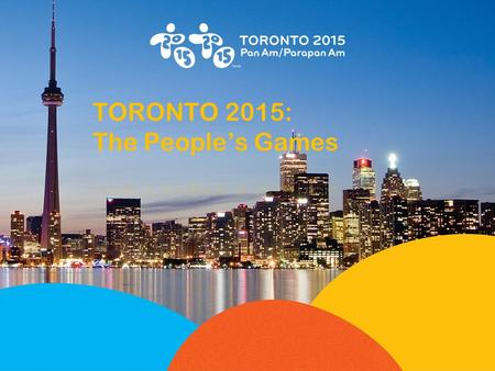 * Marks <strong>of</strong> the Toronto Organizing Committee for the 2015 Pan American and Parapan American Games.