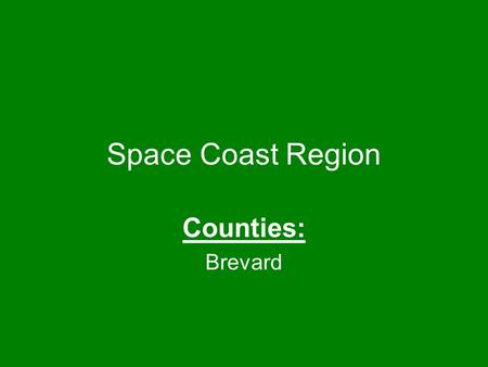 Space Coast Region Counties: Brevard. High Performance Characteristics  Building designed along E/W axis to maximize daylighting and minimize heat gain.