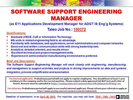 SOFTWARE SUPPORT ENGINEERING MANAGER (as E11 Applications Development Manager for ADGT IS Eng'g Systems) Qualifications:  Graduate of ECE, CoE or Information.