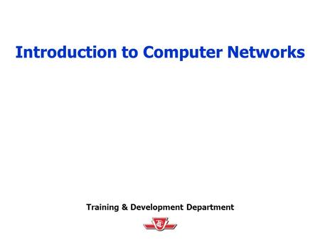 Introduction to Computer <strong>Networks</strong>