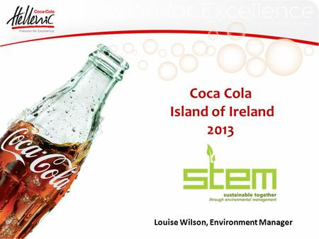 Coca Cola Island of Ireland 2013 Louise Wilson, Environment Manager.