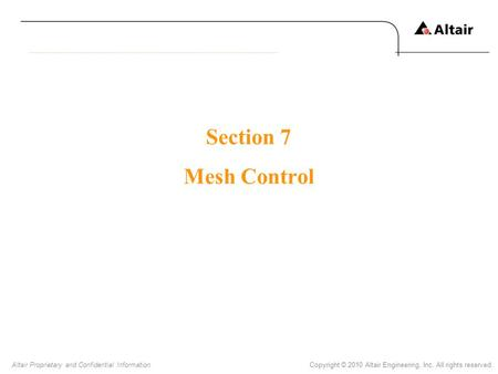 Section 7 Mesh Control.