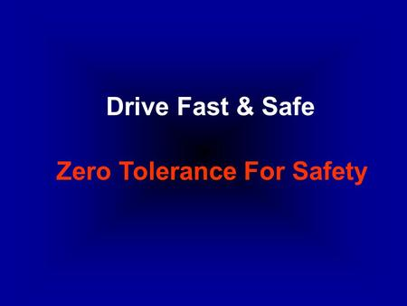 Drive Fast & Safe Zero Tolerance For Safety. Preparation: Documents: 1.Passport 2.Exit Permit 3.Car Registration Card (if your car is registered on QP/Company.