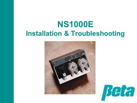 NS1000E Installation & Troubleshooting. Presentation Objectives This presentation is intended for both experienced field personnel familiar with warewashing.