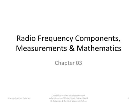 Radio Frequency Components, Measurements & Mathematics