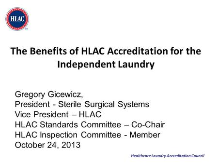 The Benefits of HLAC Accreditation for the Independent Laundry