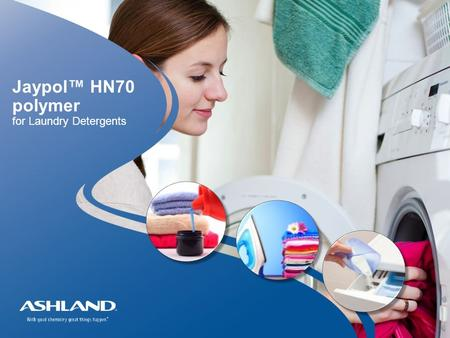Jaypol™ HN70 polymer for Laundry Detergents.