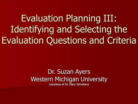 Dr. Suzan Ayers Western Michigan University