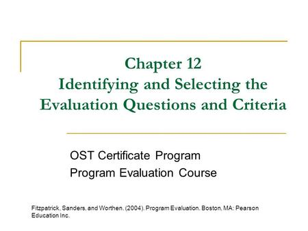 OST Certificate Program Program Evaluation Course
