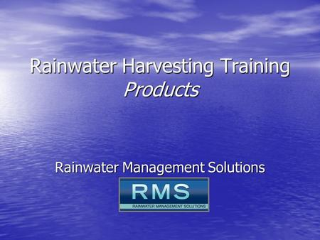 Rainwater Harvesting Training Products Rainwater Management Solutions.