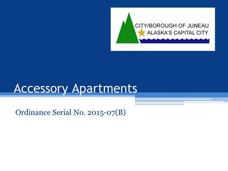 Accessory Apartments Ordinance Serial No. 2015-07(B)