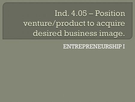 ENTREPRENEURSHIP I.  A competitive advantage is an advantage over competitors' gained by offering consumers greater value, either by means of lower prices.