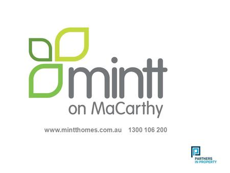 Www.mintthomes.com.au 1300 106 200. 2 MaCarthy Road, Marsden This magnificent new collection of 47, contemporary, three bedroom, two bathroom townhome.
