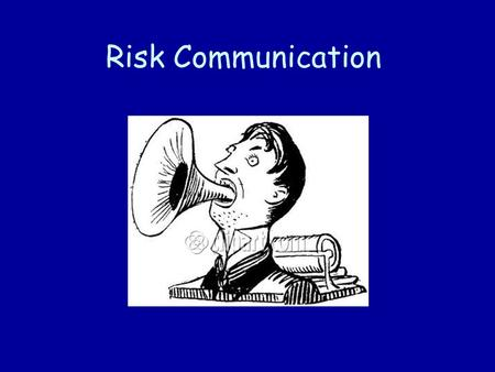 Risk Communication.