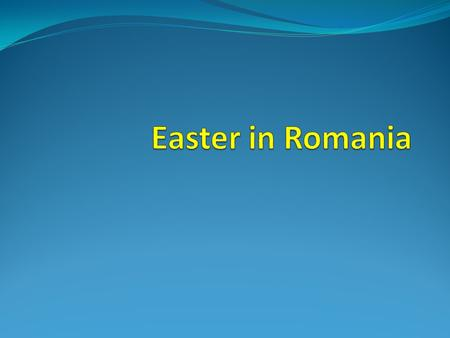 Easter in Romania The Easter is the most important celebration of the Romanian people and it is preceded by numerous preparations and rituals. It's a.