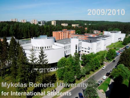 2009/2010 Mykolas Romeris University for International Students.