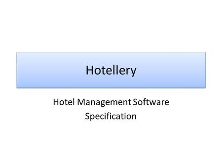 Hotel Management Software Specification