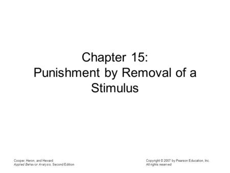 Chapter 15: Punishment by Removal of a Stimulus
