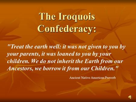 The Iroquois Confederacy: