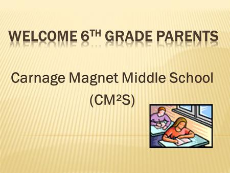 Welcome 6th Grade Parents