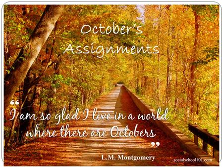 October's Assignments. 10/1 : Learning Target: I can identify the regions of the United States Silently Reading Book Vocabulary: Notebook Check on Friday.