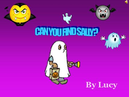 By Lucy Dungeon You are walking along and in a flash you are in a blood dripping dungeon. There are skeletons and ghosts! It is all very gruesome and.